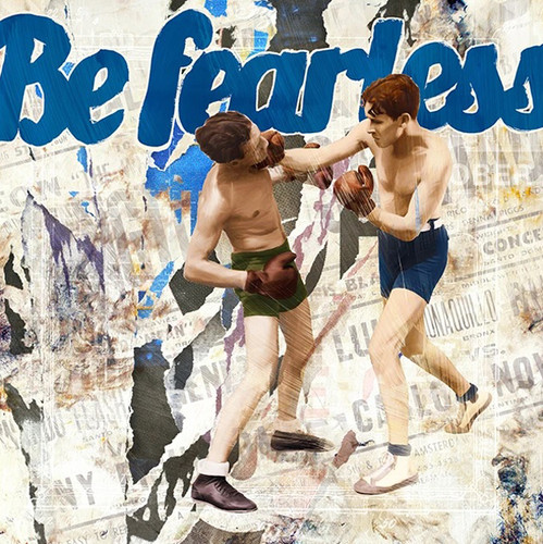 Be Fearless Wall Art Print