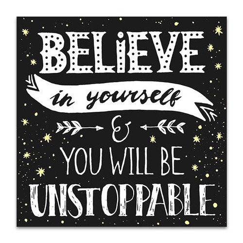 Be Unstoppable Art Print