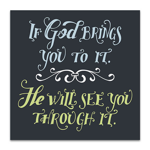 God See You Through It Art Print