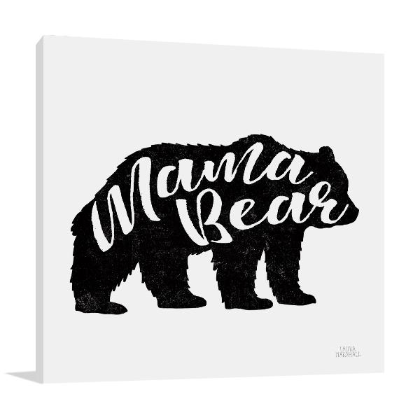 Mama Bear Wall Art Print