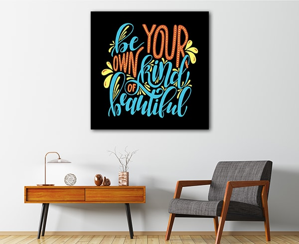 Be Own Kind Print Artwork