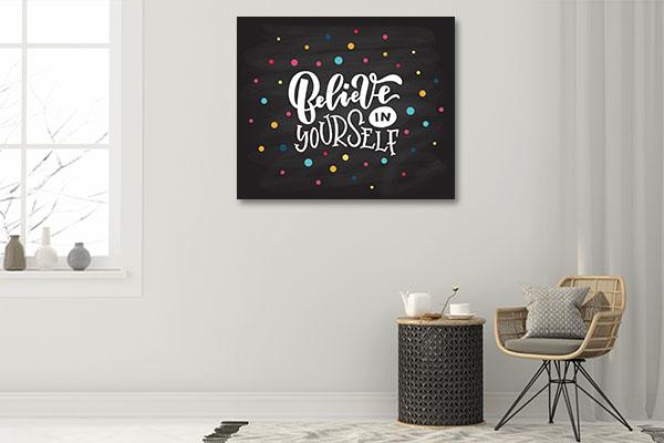 Believe in Self Wall Art
