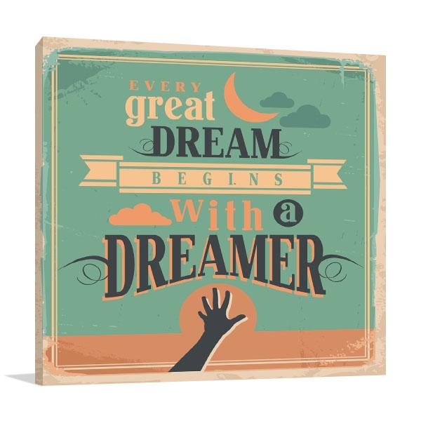 Dreamer Motivational Message Art Prints