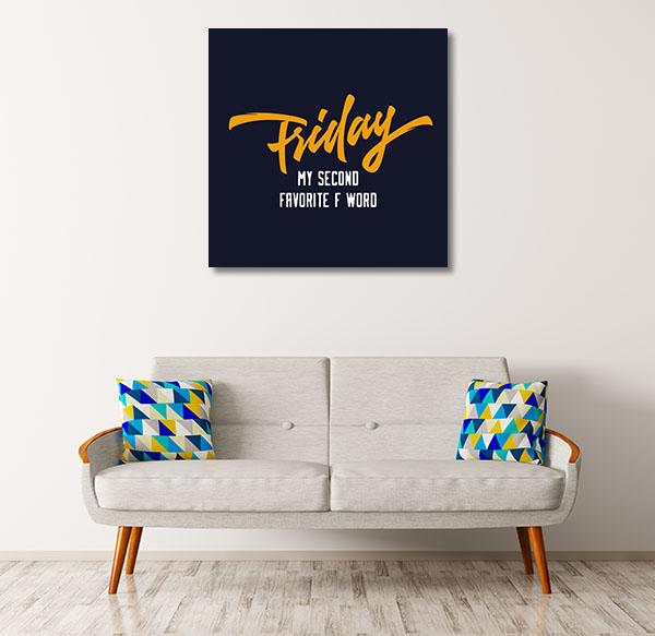 Friday Canvas Prints
