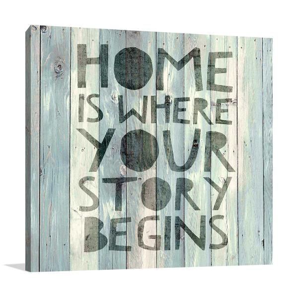 Home is Where Wall Art Print
