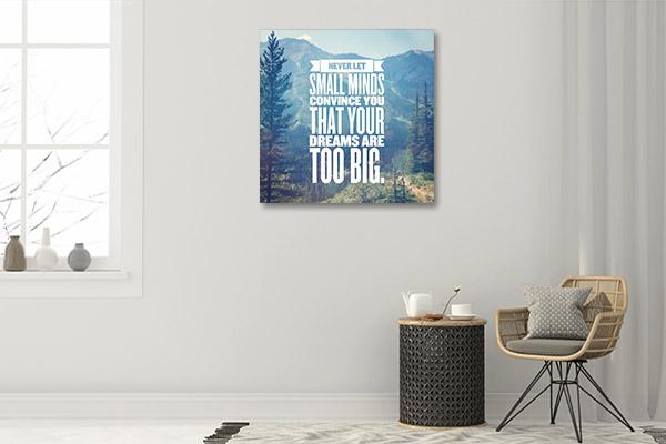 Small Minds Dream Big Prints Canvas