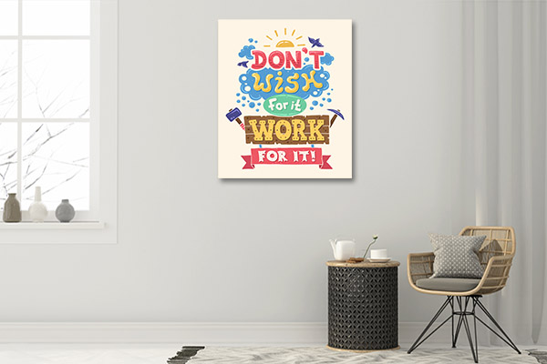 Work For It Prints Canvas