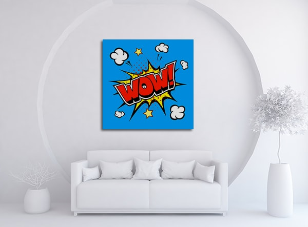 WOW! Wall Art Print on the Wall