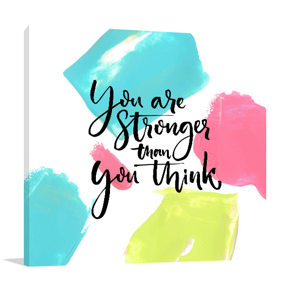 You Are Strong Canvas Prints
