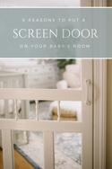 Screen Door on a Baby's Room
