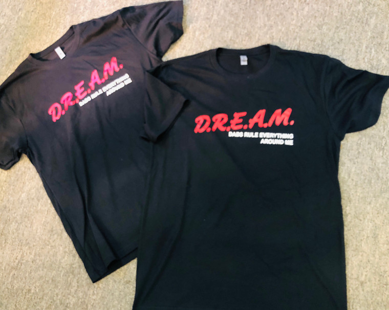 D.R.E.A.M. Dabs Rule Everything around me T-shirt  XL