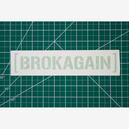 BROKAGAIN 9in