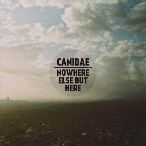 canidae-nowhere-else-but-here-cover-500.jpg
