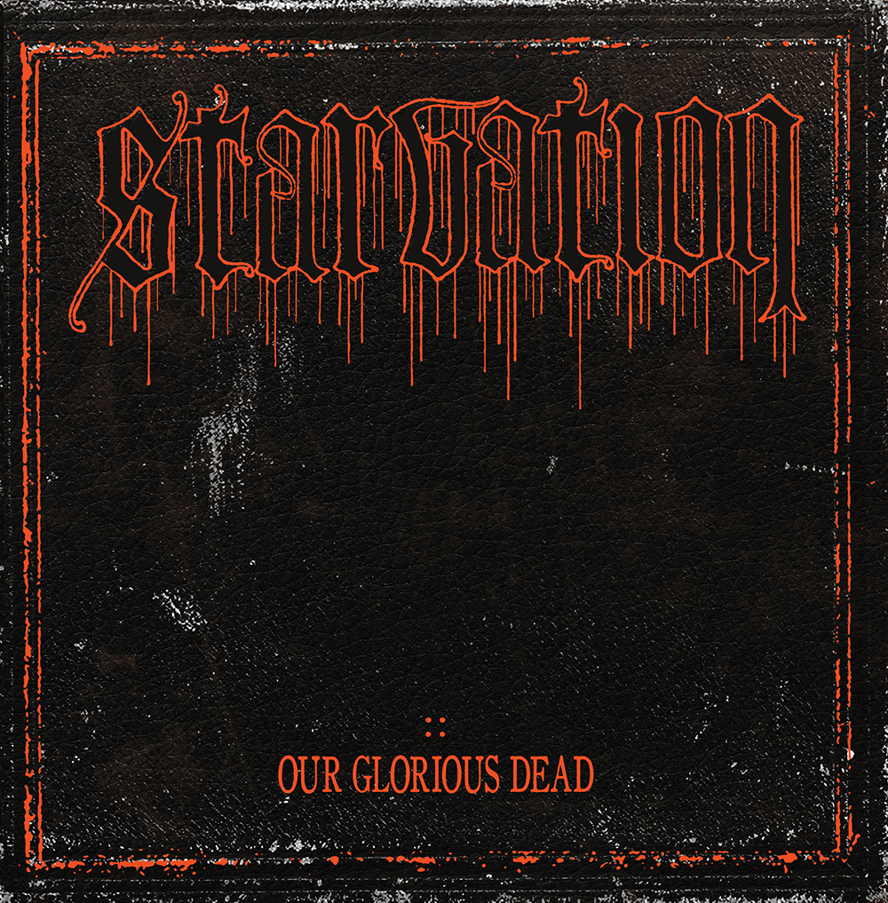 starvation-our-glorious-dead-cover-1000.jpg