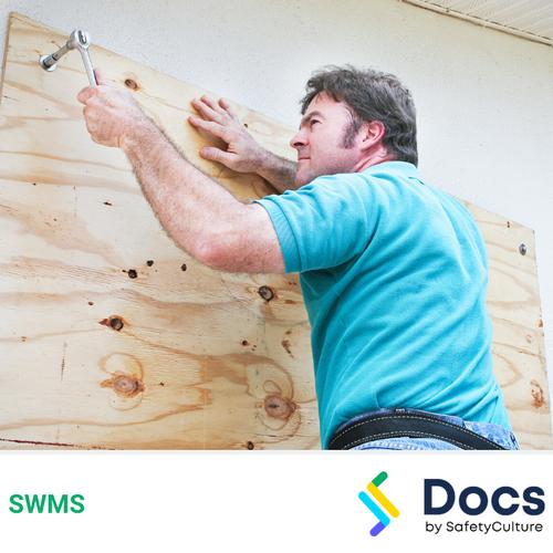 Make Safe (Boarding Up) SWMS | Safe Work Method Statement