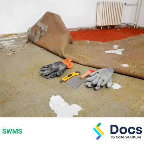 Make Safe (Floor Covering Removal) SWMS | Safe Work Method Statement