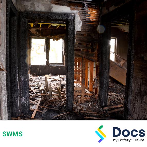 Make Safe (Fire Damaged Structure) SWMS | Safe Work Method Statement