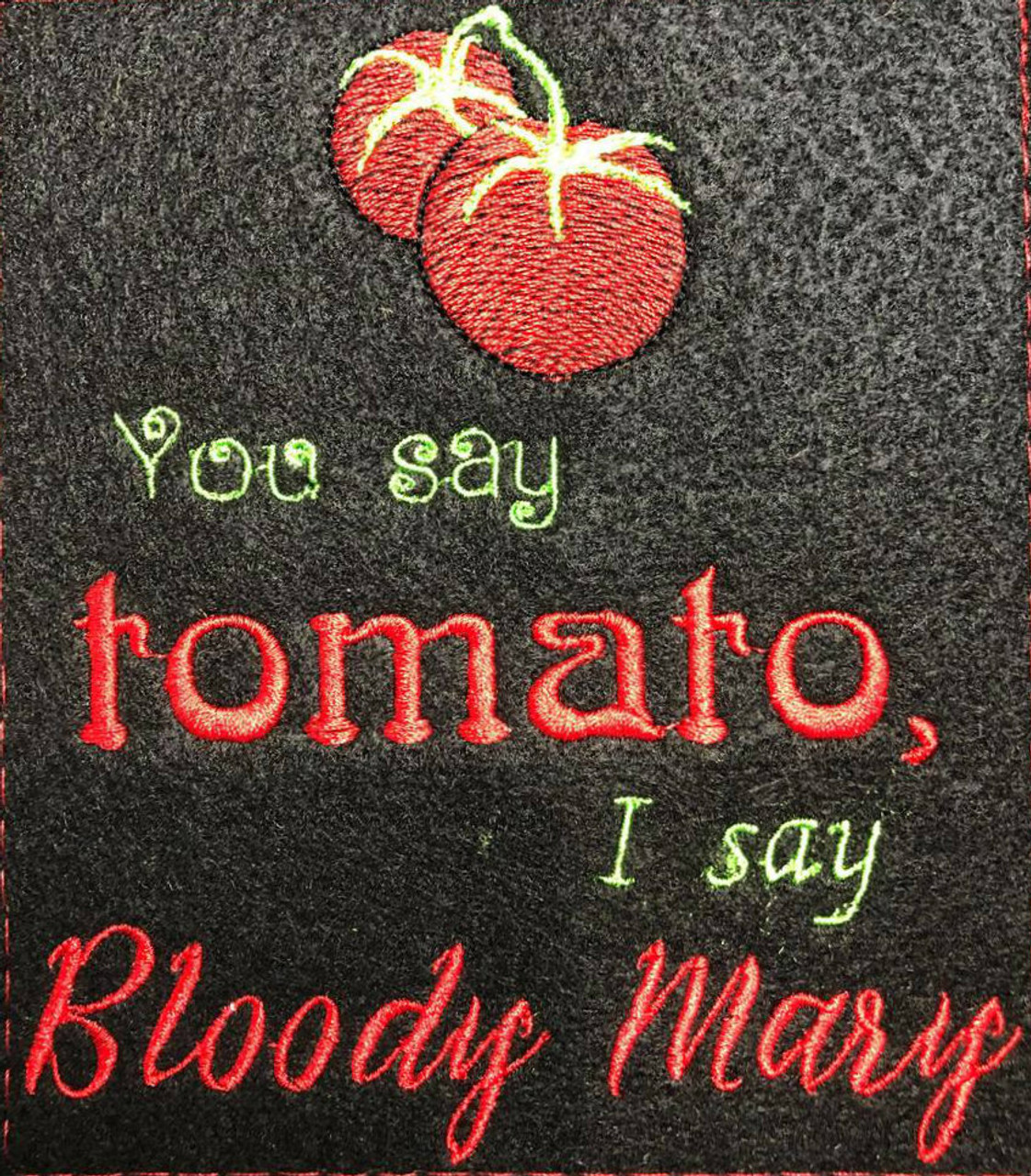 You Say Tomato Embroidery / SVG Design ***DIGITAL DOWNLOAD***