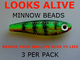 Looks Alive Minnow Beads Transparent Firetiger
