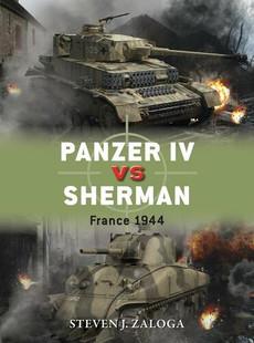 Panzer IV vs. Sherman: France 1944