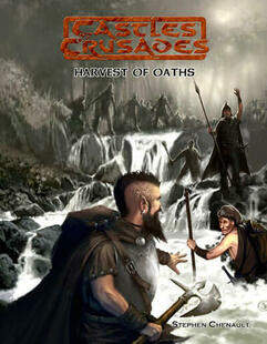 Castles and Crusades RPG: Harvest of Oaths