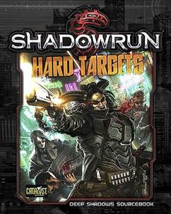 Shadowrun 5th Edition RPG: Hard Targets