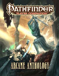 Pathfinder RPG: Player Companion - Arcane Anthology