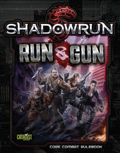 Shadowrun 5th Edition RPG: Run & Gun (Softcover)