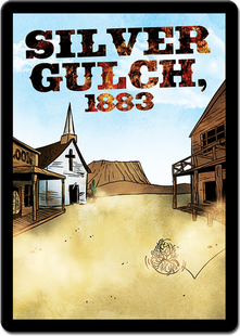 Sentinels of the Multiverse: Silver Gulch - 1883