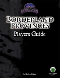 The Lost Lands RPG: Borderland Provinces - Player's Guide