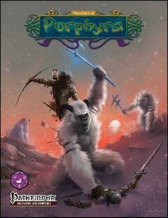 Porphyra RPG: Monsters of Porphyra (Pathfinder Compatible) (Clearance)