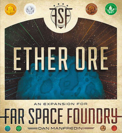Far Space Foundry: Ether Ore Expansion