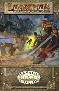 Savage Worlds RPG: Lankhmar - Savage Tales of the Thieves Guild (Softcover)