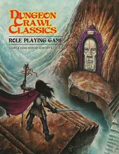 Dungeon Crawl Classics RPG: Core Rules (Softcover)