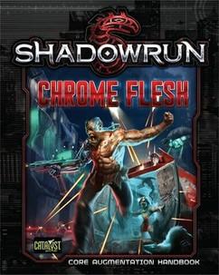 Shadowrun 5th Edition RPG: Chrome Flesh Hardcover