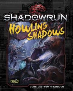 Shadowrun 5th Edition RPG: Howling Shadows (Hardcover)