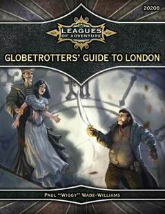 Leagues of Adventure RPG: Globetrotters' Guide to London (Ubiquity)