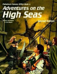 Palladium Fantasy RPG: Adventures on the High Seas - Book 3