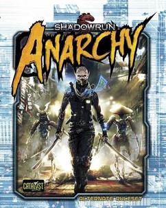 Shadowrun RPG: Anarchy (Hardcover)