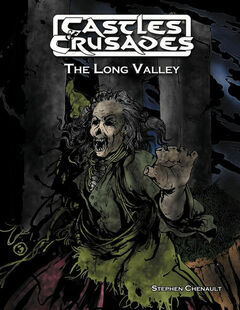 Castles and Crusades RPG: The Long Valley
