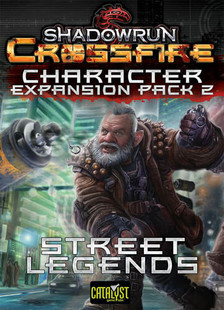 Shadowrun Crossfire DBG: Street Legends Character Expansion Pack 2