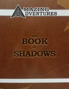 Amazing Adventures RPG: Book of Shadows