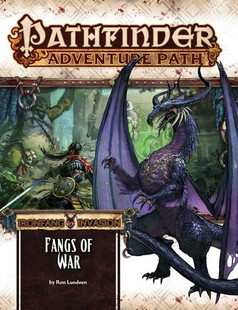 Pathfinder RPG: Adventure Path #116 - Fangs of War (Ironfang Invasion 2 of 6)