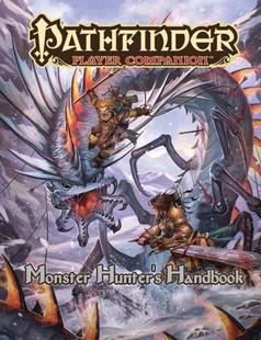 Pathfinder RPG: Player Companion: Monster Hunter's Handbook