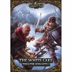 The Dark Eye RPG: The White Lake - Theater Knights I