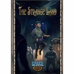 Space 1889 RPG: The Strange Land