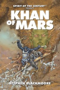 Spirit of the Century: Khan of Mars (Paperback)