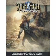 7th Sea RPG 2nd Edition: Pirate Nations