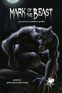 Mark of the Beast: A Collection of Werewolf Stories (Softcover)