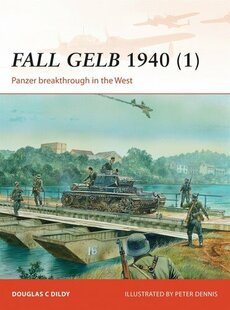 Fall Gelb 1940 (1): Panzer Breakthrough in the West
